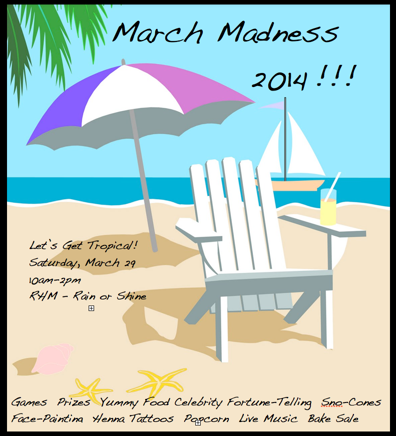 Let's Get Tropical!!! March Madness on Saturday March 29 10am-2pm