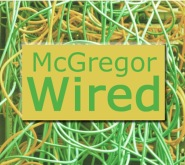 McGregor Wired